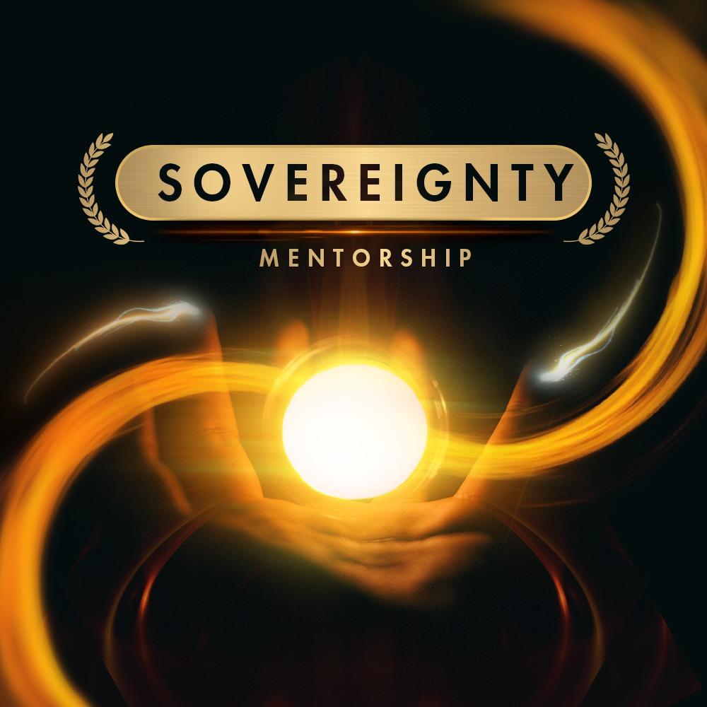 SOVEREIGNTY MENTORSHIP 3