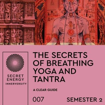 Secrets of Breathing and Tantra w/ Internal Cleansing S2